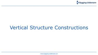 Vertical Structure Constructions