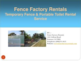 Fence Factory Rentals: Temporary Fence & Toilet Rental