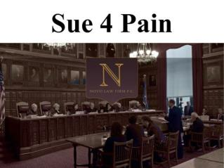 Claim for Your Accident Compensation with Sue 4 Pain Attorne