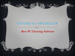 SystHeal Optimizer - How To Get PC Cleaning Software