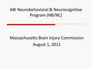 ABI Neurobehavioral  Neurocognitive Program NB