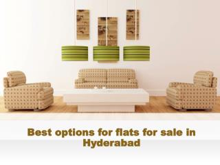 Best options for flats for sale in Hyderabad