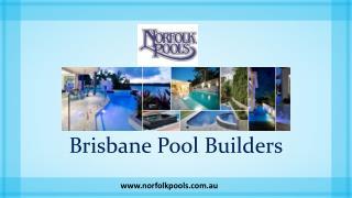 Brisbane Pool Builders - Norfolk Pools