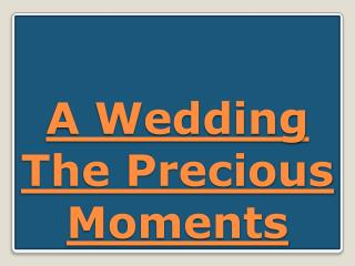 A Wedding The Precious Moments
