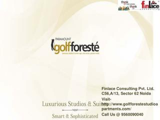 Golf Foreste Studio Apartments Noida Call@ 9560090040