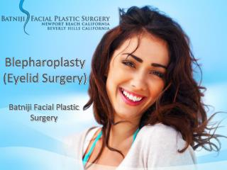 Blepharoplasty| Eyelid Surgery in Newport Beach, CA
