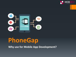 PhoneGap: Preeminent Cross-Platform To Craft Mobile Apps