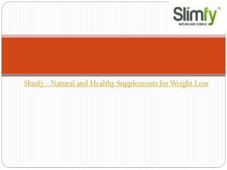 Slimfy - Natural and Healthy Supplements for Weight Loss