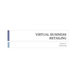 VIRTUAL BUSINESS RETAILING