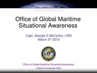 Office of Global Maritime Situational Awareness