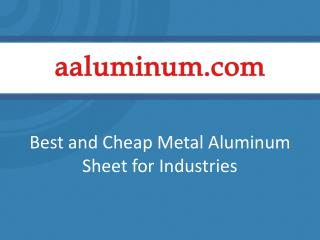 Best and Cheap Metal Aluminum Sheet for Industries