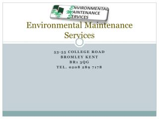 Environmental Maintenance Services