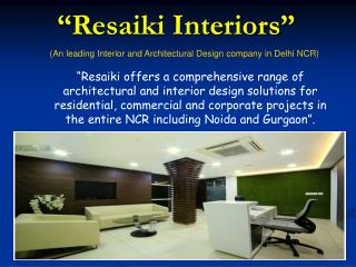 Top Interior Designers in Delhi, Noida & Gurgaon Region