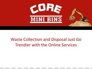 Waste Collection and Disposal Online Services