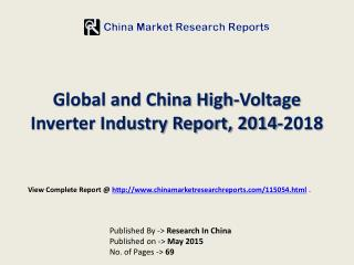 2015-2018 China and Global High-Voltage Inverter Market Repo