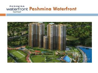 Pashmina Waterfront � Buy Luxury Flats in Old Madras Road Ba