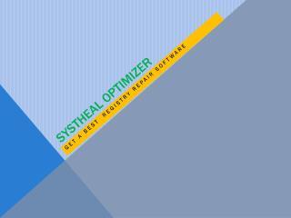 Systheal Optimizer work like Registry Repair Software