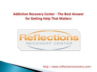 Addiction Recovery Center - The Best Answer for Getting Help