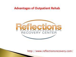 Advantages of Outpatient Rehab