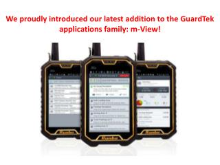 We proudly introduced our latest addition to the GuardTek ap