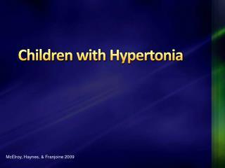 Children with Hypertonia