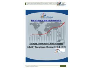 Epilepsy Therapeutics Market: Global Industry Analysis