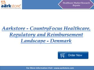 Aarkstore - CountryFocus Healthcare, Regulatory and Reimburs