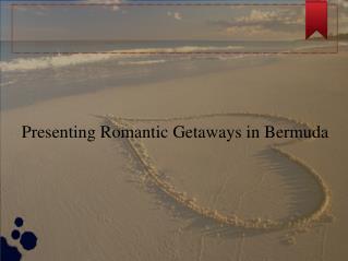 The best of romantic hotels in Bermuda