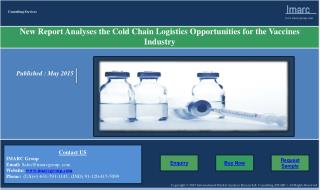 Cold Chain Logistics Opportunities for the Vaccines Industry