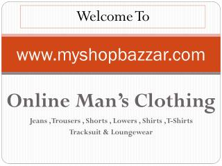 Buy Online Branded Men Clothing in India