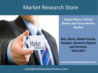 Market for Motor Vehicle Brakes & Servo-Brakes to 2017