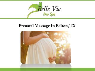 Prenatal Massage In Belton, TX