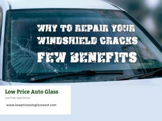 Windshield Repair in Dallas – Benefits!