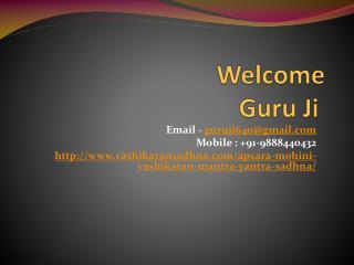 Apsara, Mohini Vashikaran Mantra Yantra Sadhna   91-98884404