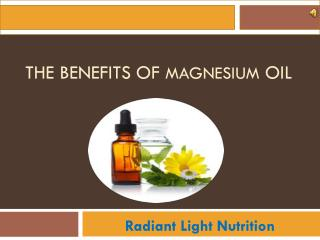 Magnesium Oil | Benefits The Human Body