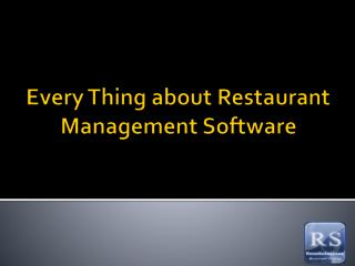 Every Thing about Restaurant Management Software