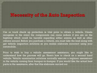 Necessity of the Auto Inspection