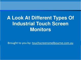 A Look At Different Types Of Industrial Touch Screen Monitor