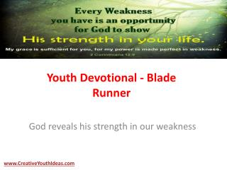 Youth Devotional - Blade Runner