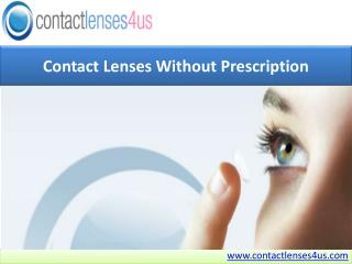 Contact Lenses Without Prescription - Contact Lenses 4us