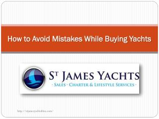 How to Avoid Mistakes While Buying Yachts