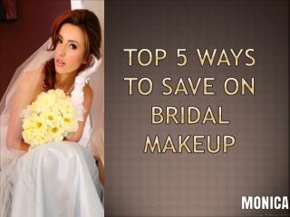 Top 5 Ways to Save on Bridal Makeup