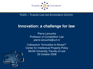 Innovation: a challenge for law
