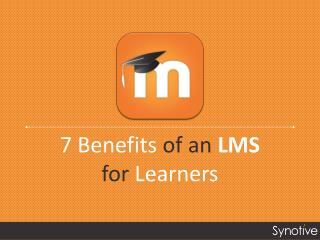 7 Benefits of an LMS for Learners