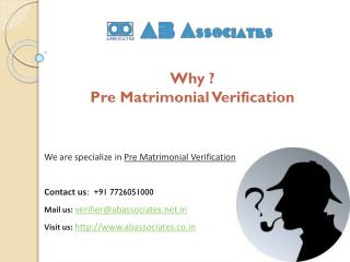 Why Pre-Matrimonial Verification in Needed