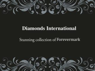 Stunning collection of Forevermark