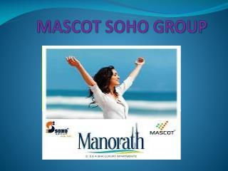 Mascot Manorath Noida - http://www.mascotmanorathnoidaextens