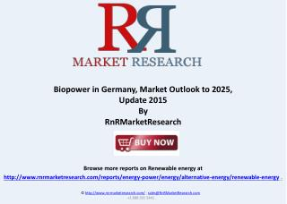 Biopower in Germany, Market Outlook to 2025, Update 2015