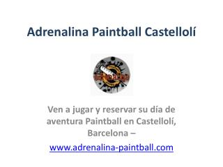 Adrenalina PaintBall Castelloli