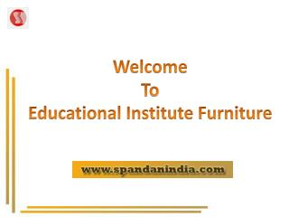 Turnkey Furniture Solution for Education Institutes